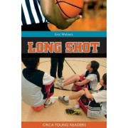 Long Shot: Book 4 by Eric Walters