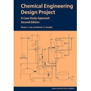 Chemical Engineering Design Project by Martyn S. Ray