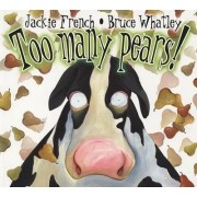 Too Many Pears! by Jackie French