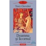 Doamna si licornul - Tracy Chevalier