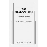 Shadow Box: a Drama in Two Acts by Michael Christofer