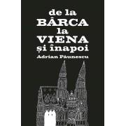 De la Barca la Viena si inapoi (eBook)
