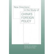 New Directions in the Study of China's Foreign Policy by Alastair Iain Johnston
