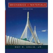 Mechanics of Materials by Roy R. Craig