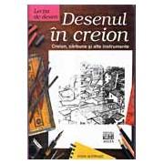 LECTIA DE DESEN: DESENUL IN CREION