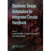 Electronic Design Automation for Integrated Circuits Handbook by Luciano Lavagno