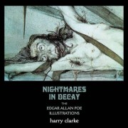 Nightmares in Decay by Harry Clarke