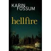 Hellfire by Karin Fossum