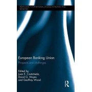 European Banking Union by Juan E. Castaneda