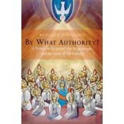 By What Authority? by Richard R. Gaillardetz