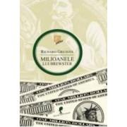 Milioanele lui Brewster - Richard Greaves