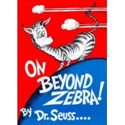 On beyond Zebra! by Dr Suess