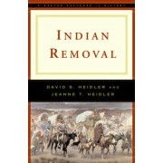 Indian Removal by David Stephen Heidler