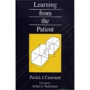 Learning from the Patient by Patrick Casement