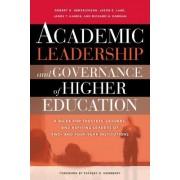 Academic Leadership and Governance of Higher Education by Robert M. Hendrickson