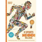 The Sports Timeline Wallbook: Unfold the Story of Sport - From Ancient Olympics to the Present Day! by Andy Forshaw