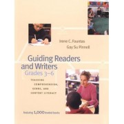 Guiding Readers and Writers: Teaching Comprehension, Genre, and Content Literacy
