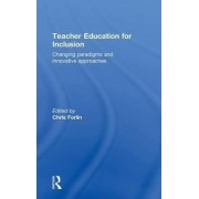 Teacher Education for Inclusion by Chris Forlin
