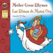 Mother Goose Rhymes/Las Rimas de Mama Oca by Brighter Child