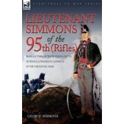 Lieutenant Simmons of the 95th (Rifles) by George Simmons