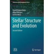 Stellar Structure and Evolution by Rudolf Kippenhahn