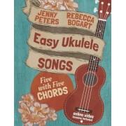 Easy Ukulele Songs by Rebecca Bogart
