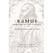 Ramus, Method and the Decay of Dialogue by Walter J. Ong