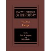 Encyclopedia of Prehistory: Europe v. 4 by Peter N. Peregrine