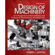 Design of Machinery with Student Resource DVD by Robert L. Norton