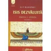 Isis dezvaluita partea I Stiinta vol.1 - H.P. Blavatsky