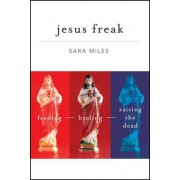 Jesus Freak by Sara Miles