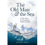 The Old Man and the Sea by Anthony Smith