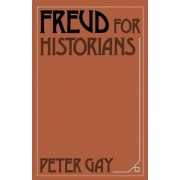 Freud for Historians by Peter Gay