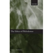The Ethics of Philodemus by Voula Tsouna