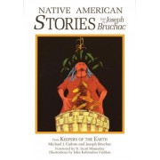 Native American Stories by Joseph Bruchac