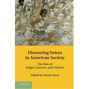 Dissenting Voices in American Society by Austin Sarat