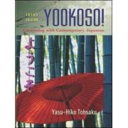 Yookoso! Continuing with Contemporary Japanese by Yasu-Hiko Tohsaku