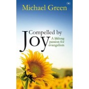 Compelled by Joy by Michael Green