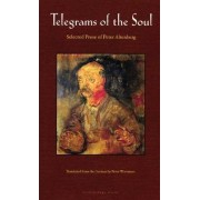 Telegrams Of The Soul by Peter Altenberg