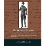 The Human Machine by E Arnold Bennett