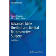 Advanced Male Urethral and Genital Reconstructive Surgery by Steven B. Brandes
