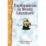 Explorations in World Literature by Carole M. Shaffer-Koros
