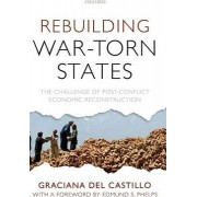 Rebuilding War-Torn States by Graciana Del Castillo
