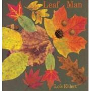 Leaf Man by Lois Ehlert