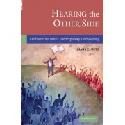 Hearing the Other Side by Diana C. Mutz
