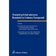 Tratat privind aderarea Romaniei la Uniunea Europeana.