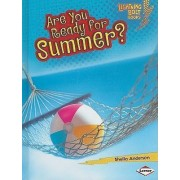Are You Ready for Summer? by Sheila Anderson
