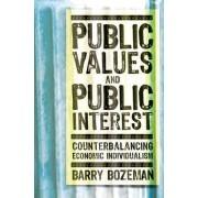 Public Values and Public Interest by Barry Bozeman