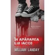 In apararea lui Iacob - William Landay