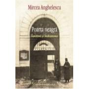 Poarta Neagra - Mircea Anghelescu